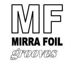 "Mirra Foil ""Grooves"""